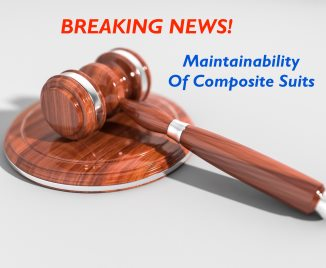BREAKING NEWS! Landmark Ruling On Maintainability Of Composite Suits
